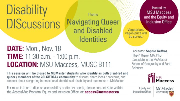 "Official poster for Disability Discussions. The theme is ""Navigating Queer and Disabled Identities""."