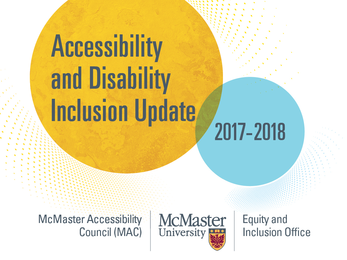 Title page for the Accessibility and Disability Inclusion Update published by the Equity and Inclusion Office and the McMaster Accessibility Council