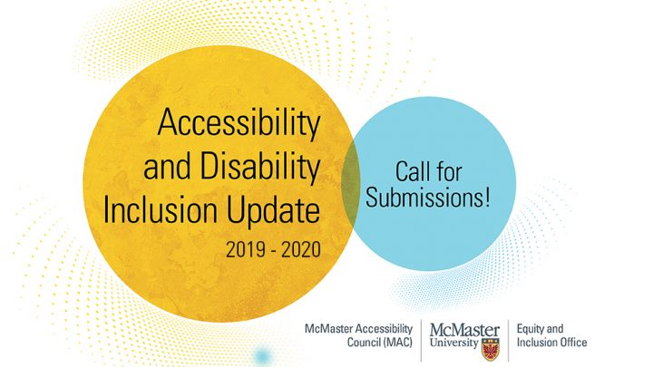 Official image for the Call for Submissions for the Accessibility and Disability Inclusion Update for 2019-2020.